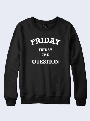 Свитшот Friday the question